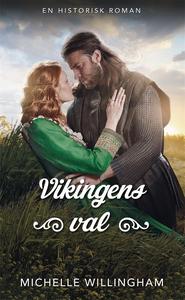 Vikingens val (e-bok) av Michelle Willingham