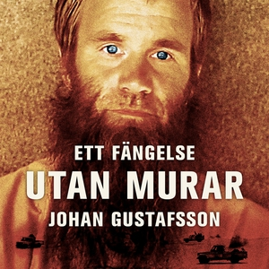 Ett fängelse utan murar (ljudbok) av Johan Gust