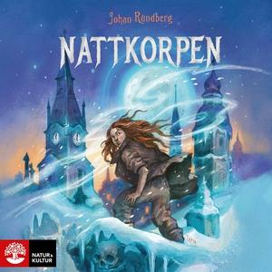 Nattkorpen (ljudbok) av Johan Rundberg