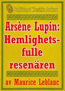 Arsène Lupin: Den hemlighetsfulle resenären. Åt