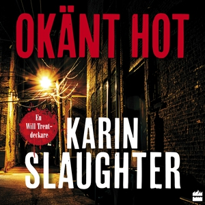 Okänt hot (ljudbok) av Karin Slaughter
