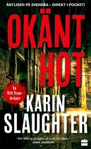 Okänt hot (e-bok) av Karin Slaughter