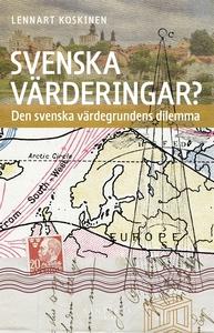 Svenska värderingar? Den svenska värdegrundens