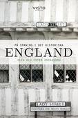 På spaning i det historiska England