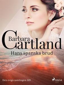 Hans spanska brud (e-bok) av Barbara Cartland