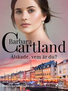 Älskade, vem är du? (e-bok) av Barbara Cartland
