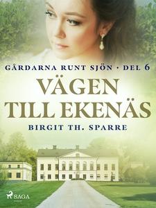 Vägen till Ekenäs (e-bok) av Birgit Th. Sparre