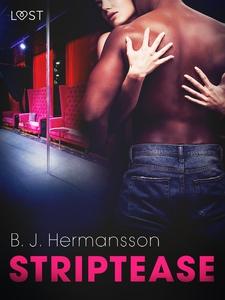 Striptease - erotisk novell (e-bok) av B. J. He
