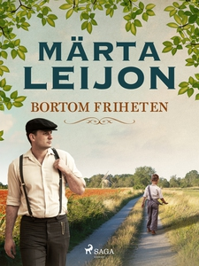 Bortom friheten (e-bok) av Märta Leijon