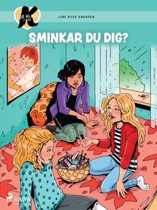K för Klara 21 -  Sminkar du dig? (e-bok) av Li