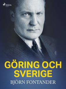 Göring och Sverige (e-bok) av Björn Fontander