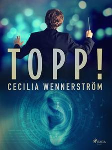 Topp! (e-bok) av Cecilia Wennerström