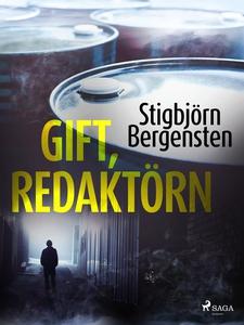 Gift, redaktörn (e-bok) av Stigbjörn Bergensten