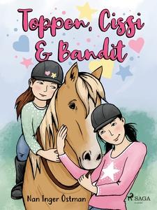 Toppen, Cissi och Bandit (e-bok) av Nan Inger Ö