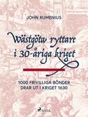 Wästgöta ryttare i 30-åriga kriget: 1000 frivilliga bönder drar ut i kriget 1630