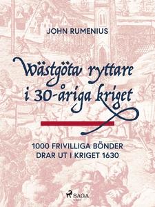 Wästgöta ryttare i 30-åriga kriget: 1000 frivil