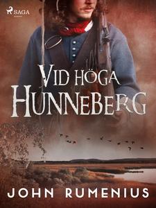 Vid höga Hunneberg (e-bok) av John Rumenius
