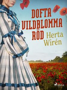 Dofta vildblomma röd (e-bok) av Herta Wirén