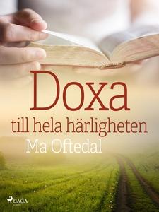 Doxa: till hela härligheten (e-bok) av Ma Ofted