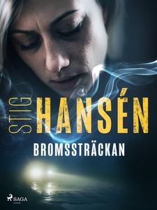 Bromssträckan (e-bok) av Stig Hansén