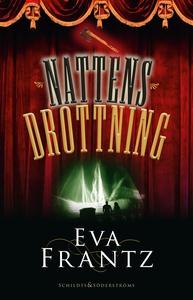 Nattens drottning (e-bok) av Eva Frantz
