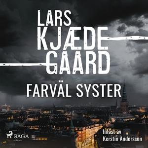 Farväl syster (ljudbok) av Lars Kjædegaard