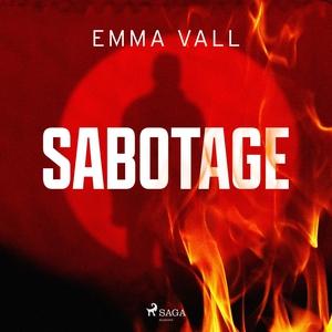 Sabotage (ljudbok) av Emma Vall