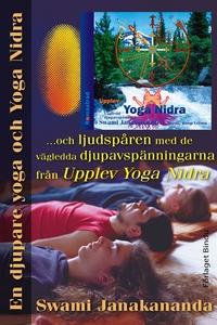 En djupare yoga och Yoga Nidra : och ljudspåren