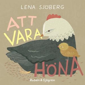 Att vara höna (e-bok) av Lena Sjöberg