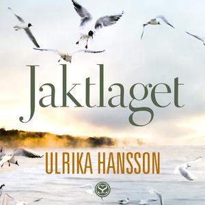 Jaktlaget (ljudbok) av Ulrika Hansson