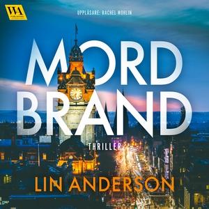 Mordbrand (ljudbok) av Lin Anderson