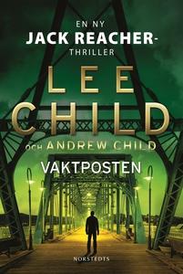 Vaktposten (e-bok) av Lee Child, Andrew Child