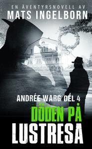 Döden på lustresa (e-bok) av Mats Ingelborn