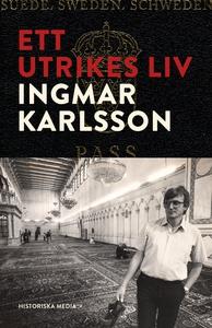 Ett utrikes liv (e-bok) av Ingmar Karlsson