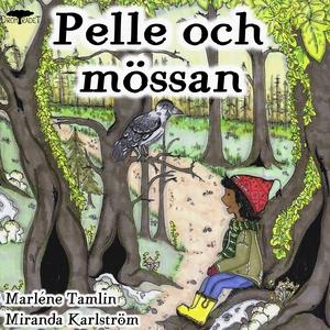 Pelle och mössan (ljudbok) av Marléne Tamlin