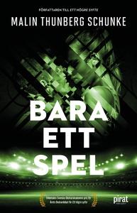 Bara ett spel (e-bok) av Malin Thunberg Schunke