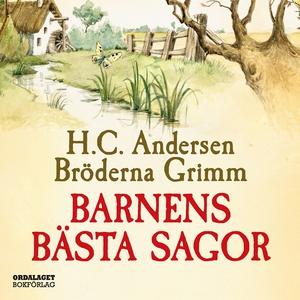Barnens bästa sagor / Bröderna Grimm och H C An
