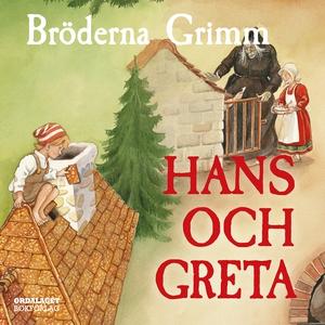Hans och Greta (ljudbok) av Bröderna Grimm, Gri