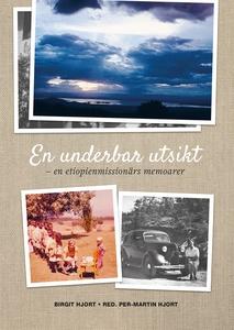 EN UNDERBAR UTSIKT - Birgit Hjorts memoarer (e-