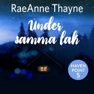 Under samma tak (ljudbok) av RaeAnne Thayne