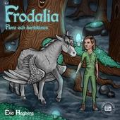 Frodalia: Flora och Kartstenen