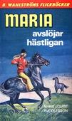 Maria 6 - Maria avslöjar hästligan