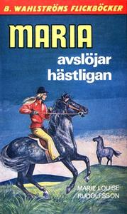 Maria 6 - Maria avslöjar hästligan (e-bok) av M