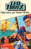 Leo Trotz 2 - Djävulen på Santa Maria