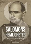 Salomons hemligheter. Jakten på en judisk desertör