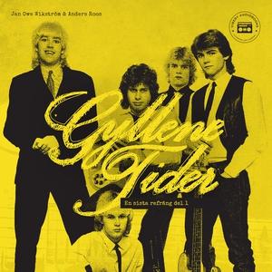 Gyllene Tider - en sista refräng: del 1 (ljudbo