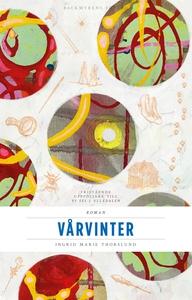 Vårvinter (e-bok) av Ingrid Marie Thorslund