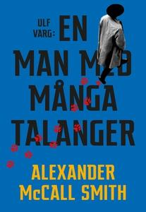 Ulf Varg : En man med många talanger (e-bok) av