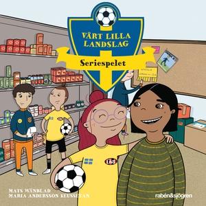 Vårt lilla landslag - Seriespelet (ljudbok) av