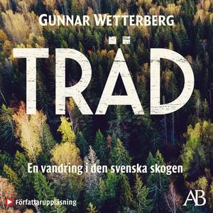 Träd (ljudbok) av Gunnar Wetterberg